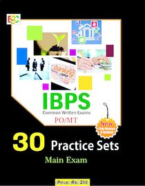 30 Practice Sets IBPS (CWE) PO MT Main Exam