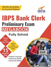IBPS Bank Clerk Preliminary Exam MegaBook  Fully Solved 2nd Edition