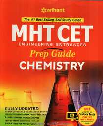 MHT CET Engineering Entarnce Prep Guide Chemistry