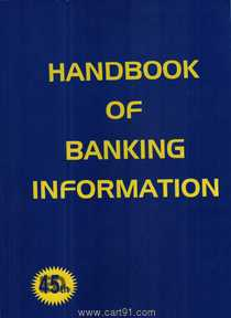 Handbook Of  Banking Information 45th Edition