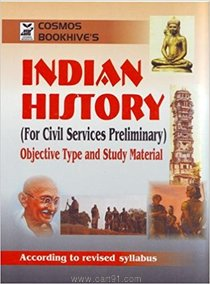 Indian History For Civil Services Preliminary Objective Type And Study Material