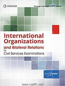 International Organizations And Bilateral Relations For Civil Services Examinations