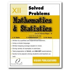SOLVED PROBLEMS MATHEMATICS and STATISTICS P II