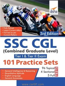 SSC CGL Combined Graduate Level Tier I And II Exam 101 Practice Sets