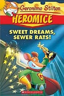 Geronimo Stilton - Heromice Sweet Dreams Sewer Rats