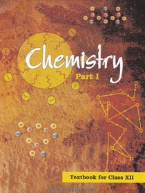 NCERT 12th Chemistry part 1