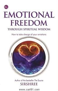 Emotional Freedom Through Spiritual Wisdom