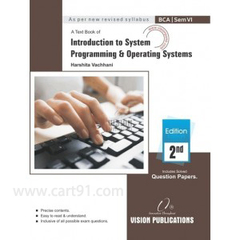 INTRODUCTION TO SYSTEM PROGRAMMING & OPERATING SYSTEMS