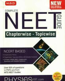 Complete NEET Guide Chapterwise Topicwise Physics NCERT Based