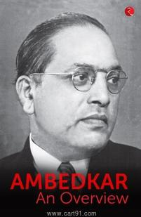 Ambedkar An Overview