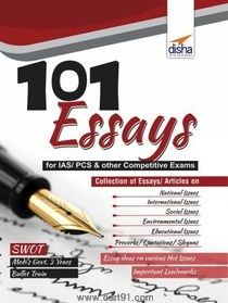 101 Essays For IAS PCS And Other Competitive Exams