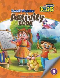 Small Wonder Activity Book A