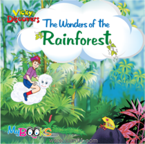 Vicky Discovers the Wonders of the Rain Forest