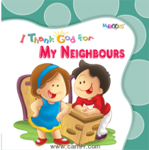 I Thank God for My Neighbour