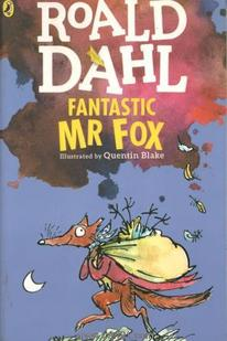 Fantastic MR Fox Illustrated By Quentin Blake