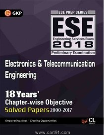 ESE 2018 Electronics And Telecommunication Engineering Chapterwise Solved Papers
