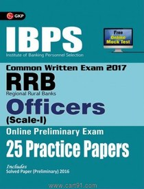 IBPS CWE RRB Officers Scale I Online Preliminary Exam 25 Practice Papers