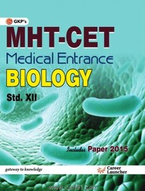MHT CET Medical Entrance Biology 12th Standard