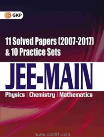 JEE Main 11 Solved Papers And 10 Practice Sets