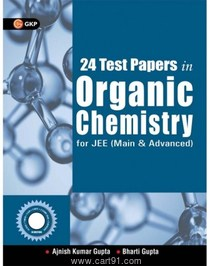 24 Test Papers in Organic Chemistry For JEE (Main And Advanced)