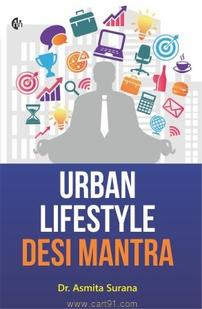 Urban Lifestyle Desi Mantra