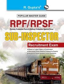 RPF RPSF Sub Inspector Recruitment Exam Guide